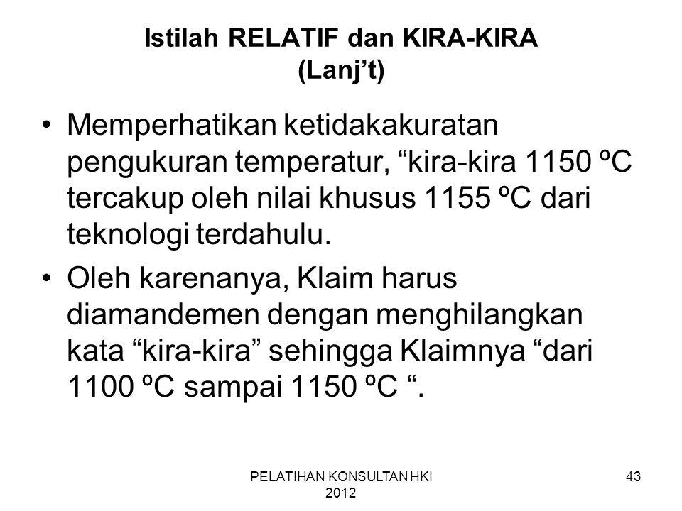 Istilah RELATIF dan KIRA-KIRA (Lanj't)