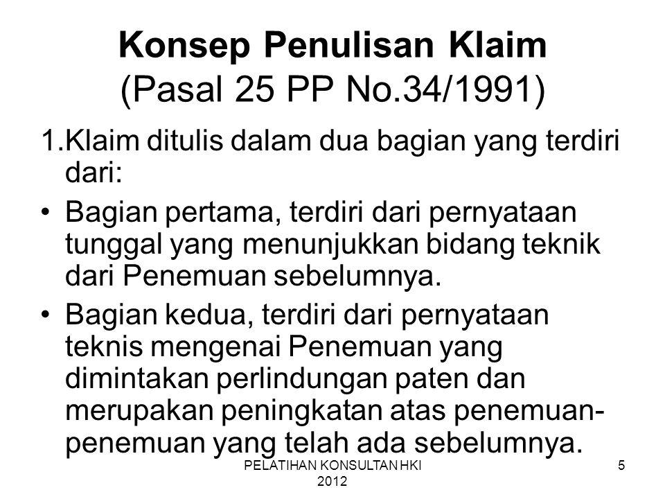 Konsep Penulisan Klaim (Pasal 25 PP No.34/1991)