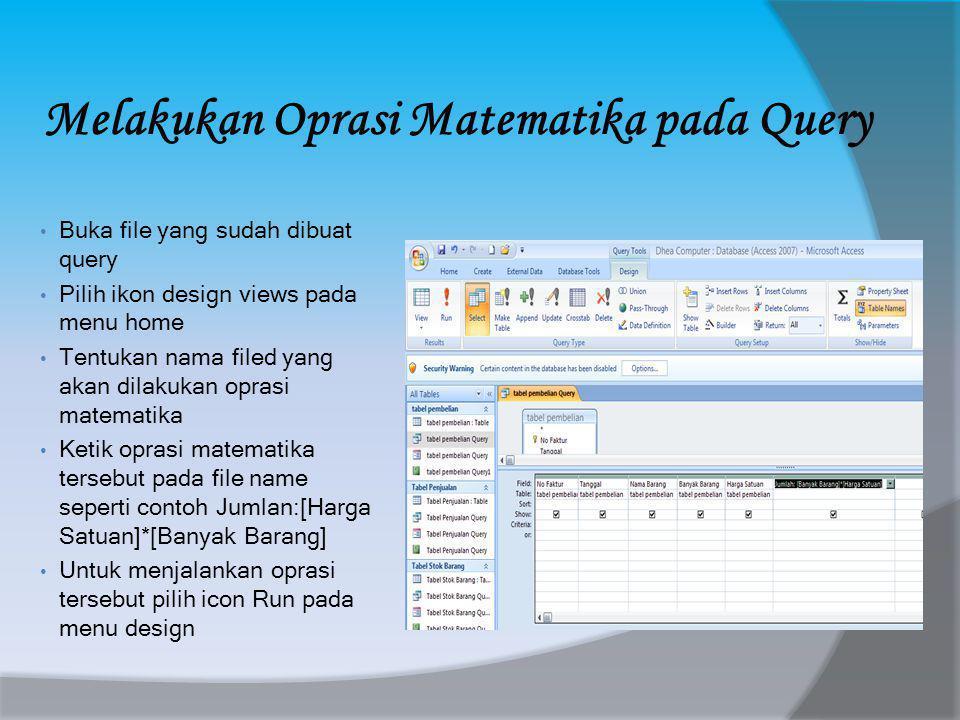 Melakukan Oprasi Matematika pada Query