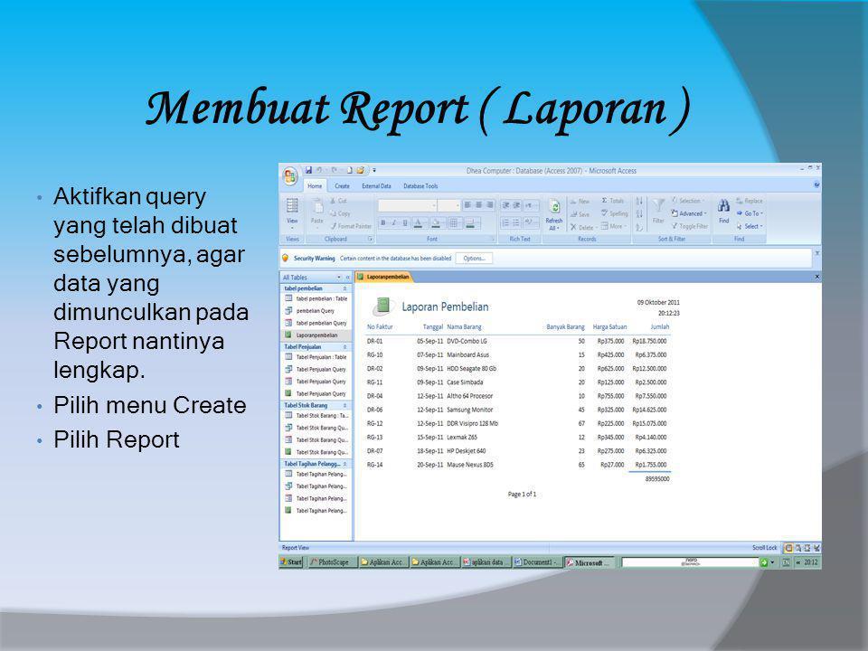 Membuat Report ( Laporan )