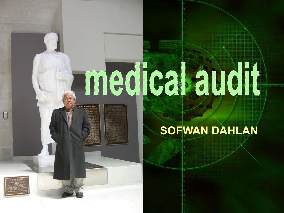 medical audit SOFWAN DAHLAN
