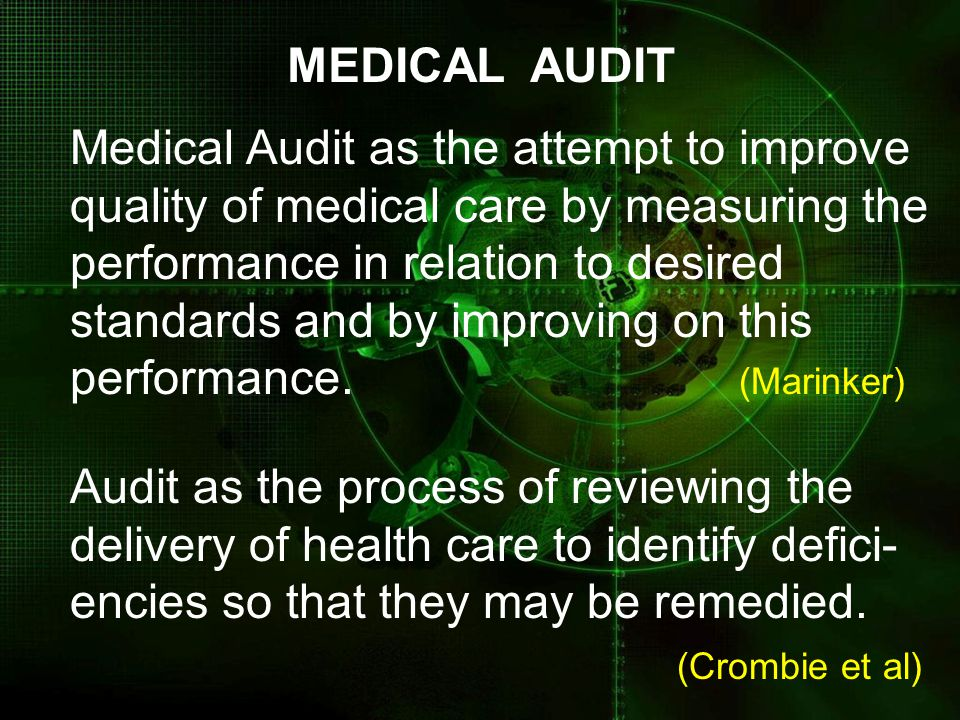 MEDICAL AUDIT