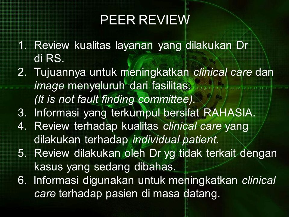 PEER REVIEW Review kualitas layanan yang dilakukan Dr di RS.