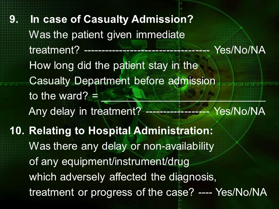 9. In case of Casualty Admission