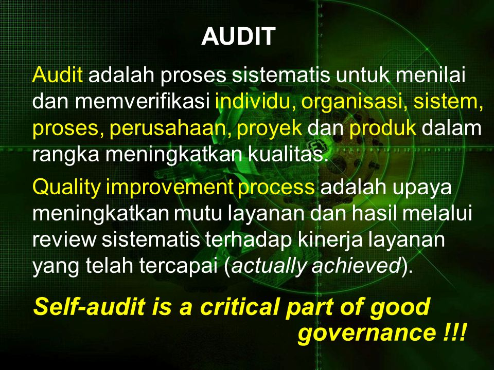 Self-audit is a critical part of good governance !!!