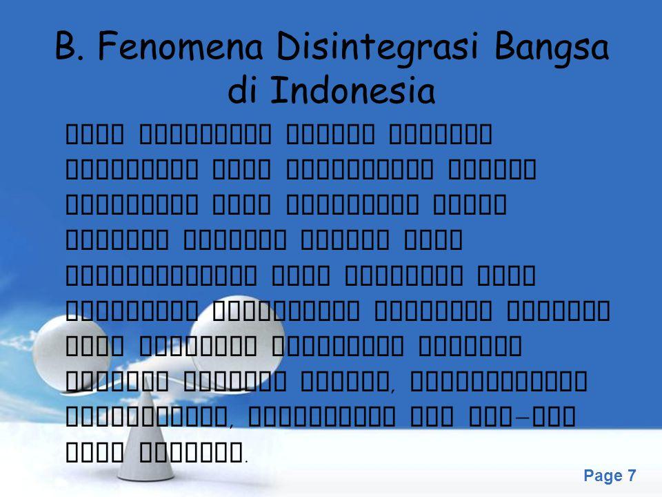 B. Fenomena Disintegrasi Bangsa di Indonesia