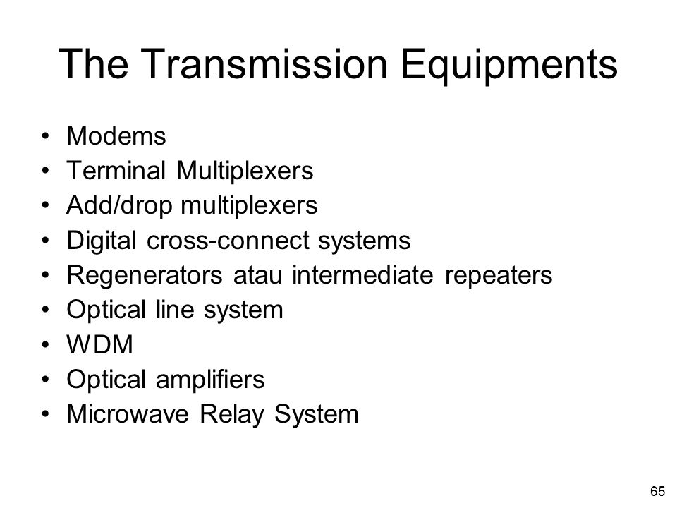 The Transmission Equipments