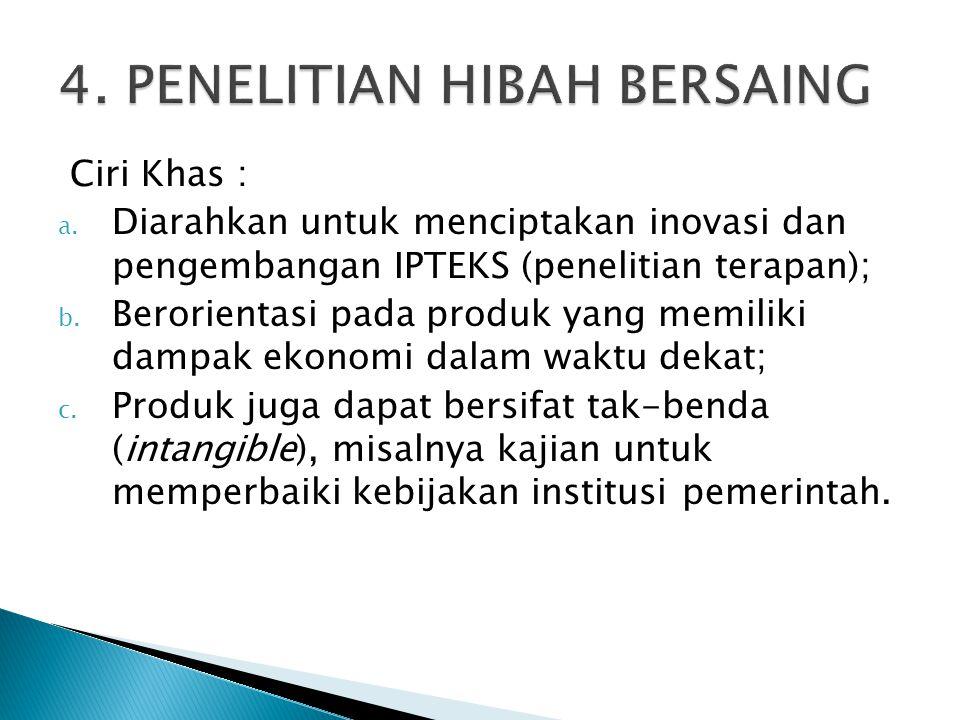 4. PENELITIAN HIBAH BERSAING