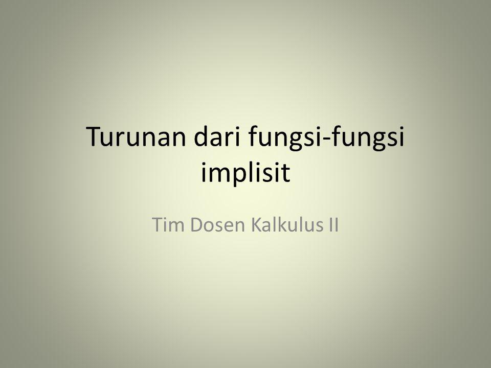 Turunan dari fungsi-fungsi implisit