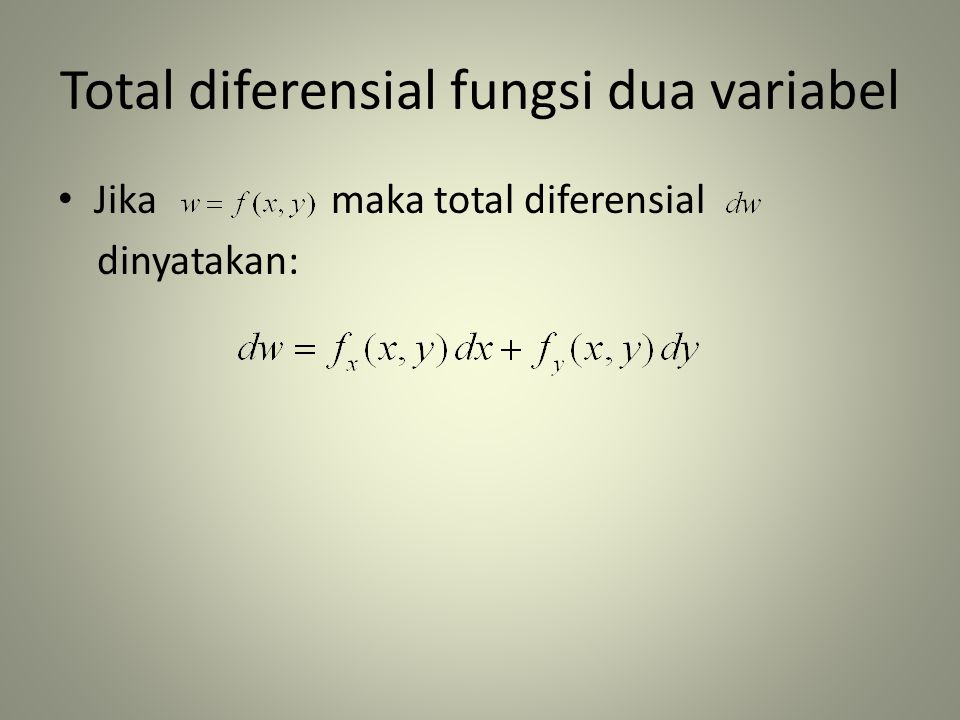 Total diferensial fungsi dua variabel