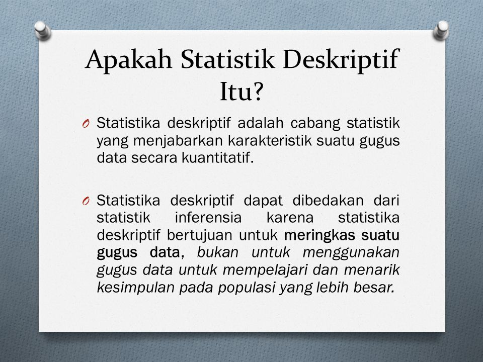 Apakah Statistik Deskriptif Itu