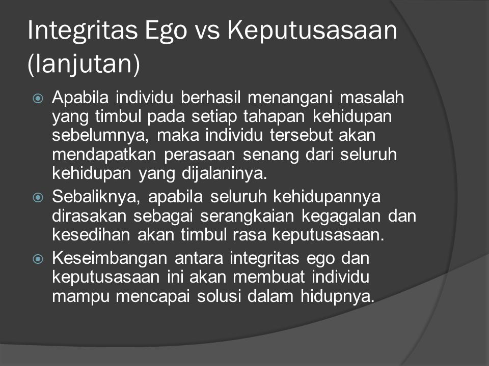 Integritas Ego vs Keputusasaan (lanjutan)