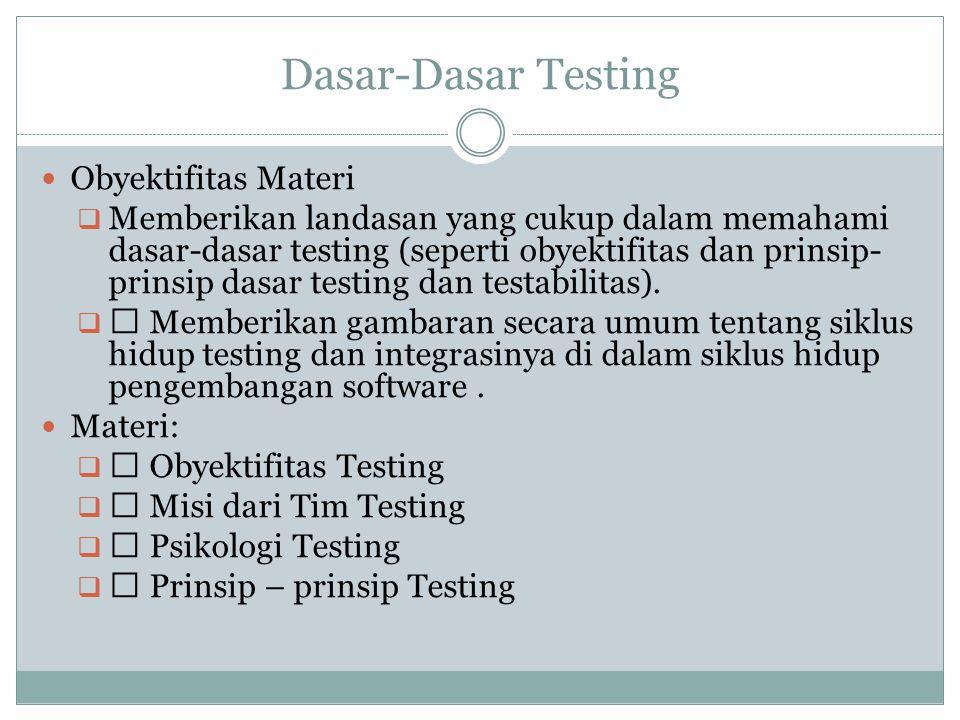Dasar-Dasar Testing Obyektifitas Materi