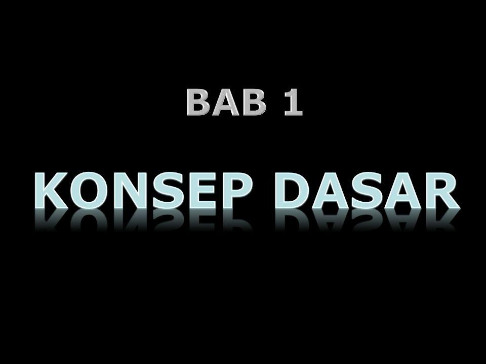 BAB 1 KONSEP DASAR