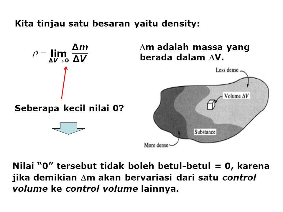 Kita tinjau satu besaran yaitu density: