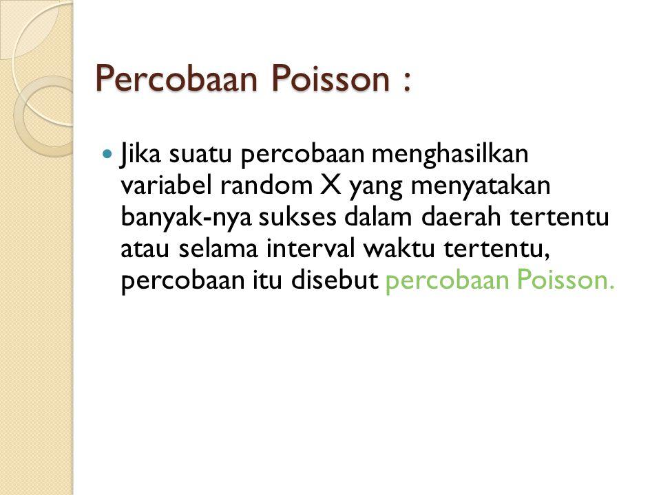 Percobaan Poisson :