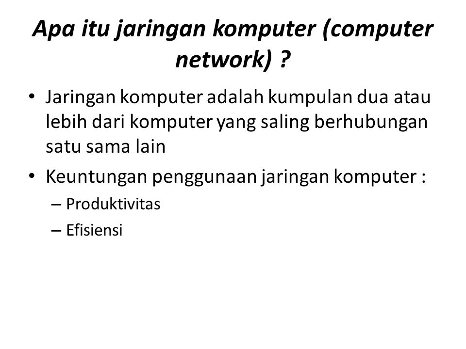 Apa itu jaringan komputer (computer network)