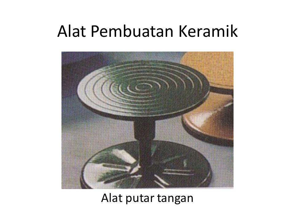 Alat Pembuatan Keramik