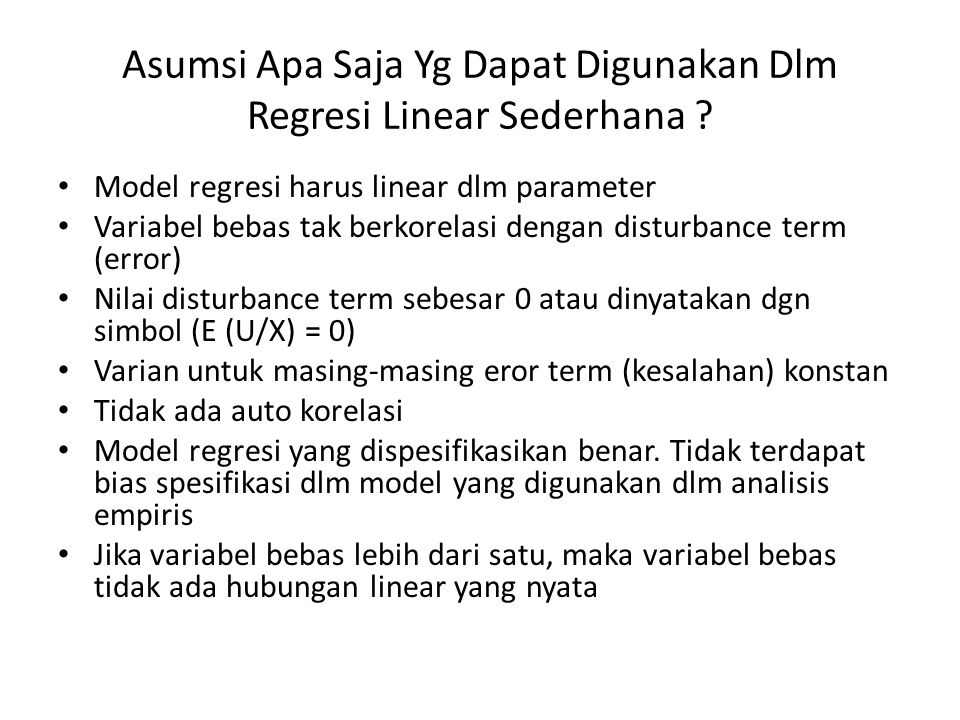 Asumsi Apa Saja Yg Dapat Digunakan Dlm Regresi Linear Sederhana