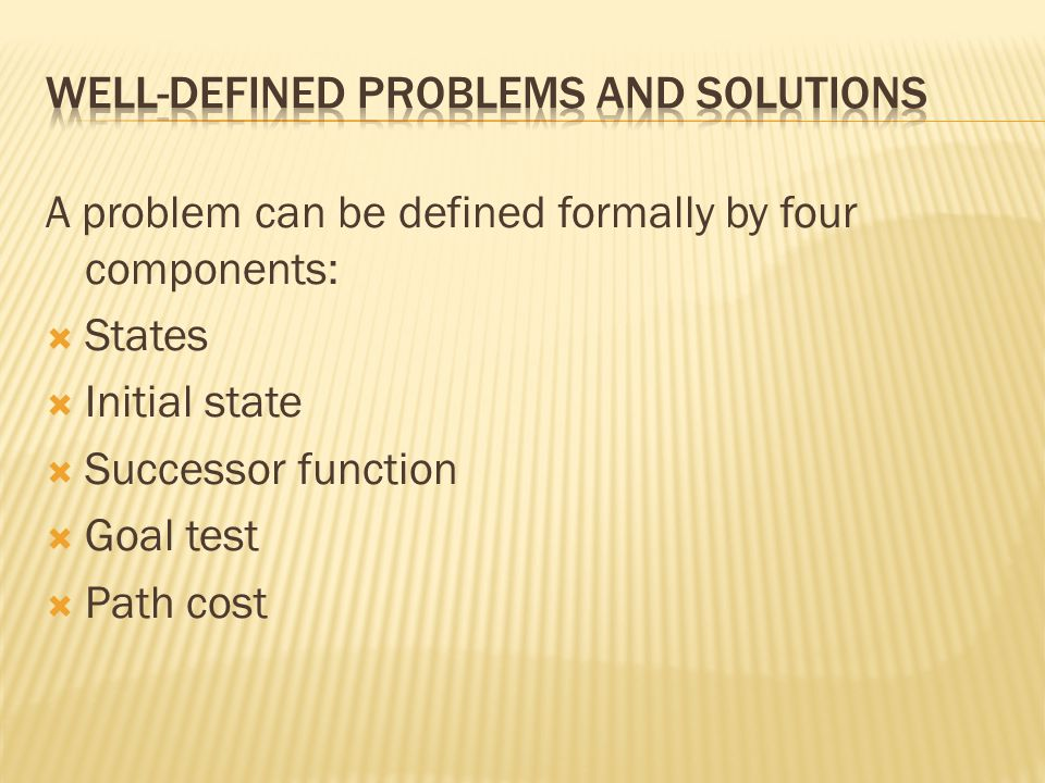 Well-defined problems and solutions