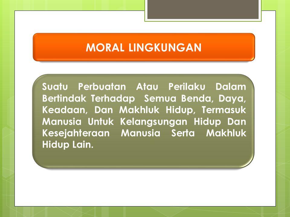 MORAL LINGKUNGAN