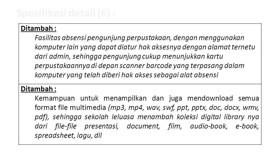 Spesifikasi detail (6) :