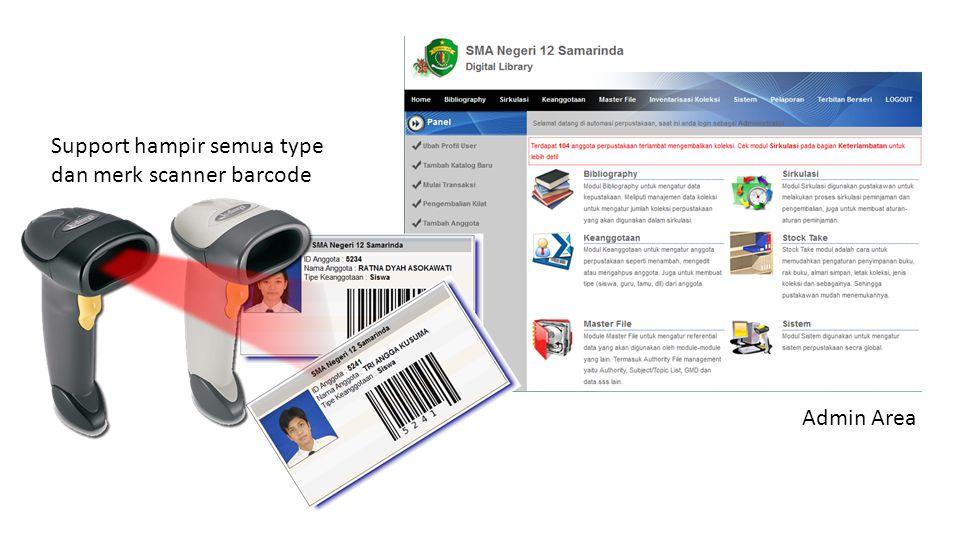 Support hampir semua type dan merk scanner barcode