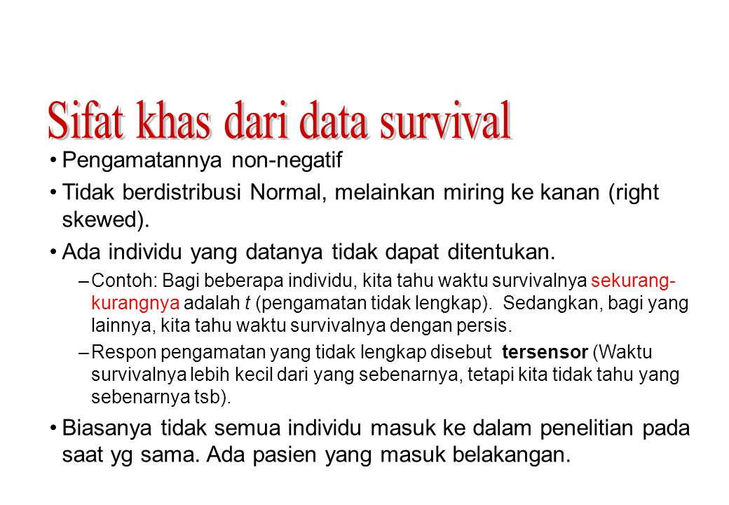 Sifat khas dari data survival
