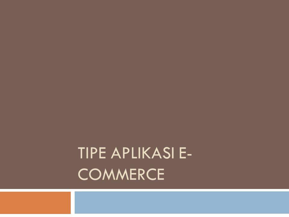 Tipe aplikasi e-commerce