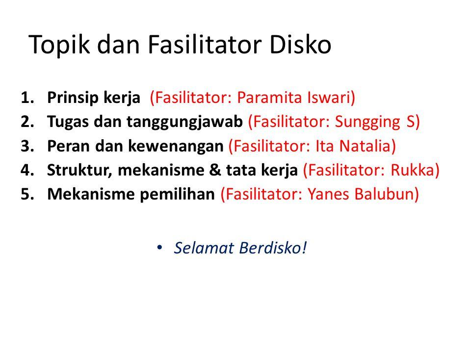Topik dan Fasilitator Disko