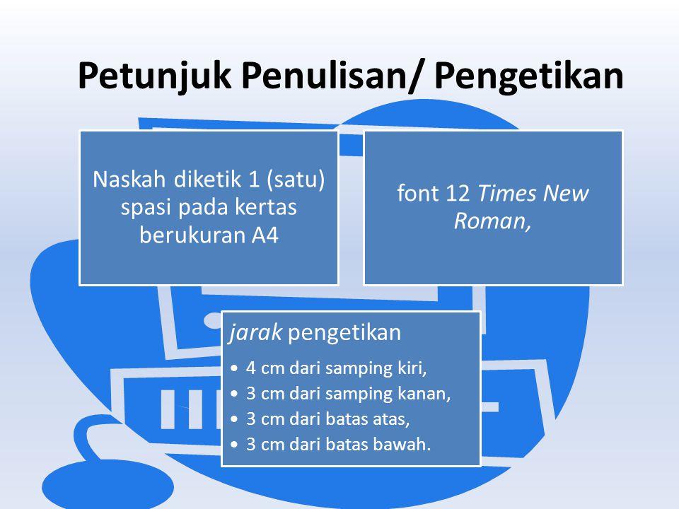 Petunjuk Penulisan/ Pengetikan