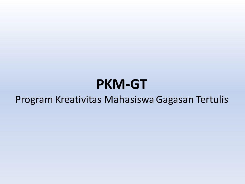 PKM-GT Program Kreativitas Mahasiswa Gagasan Tertulis