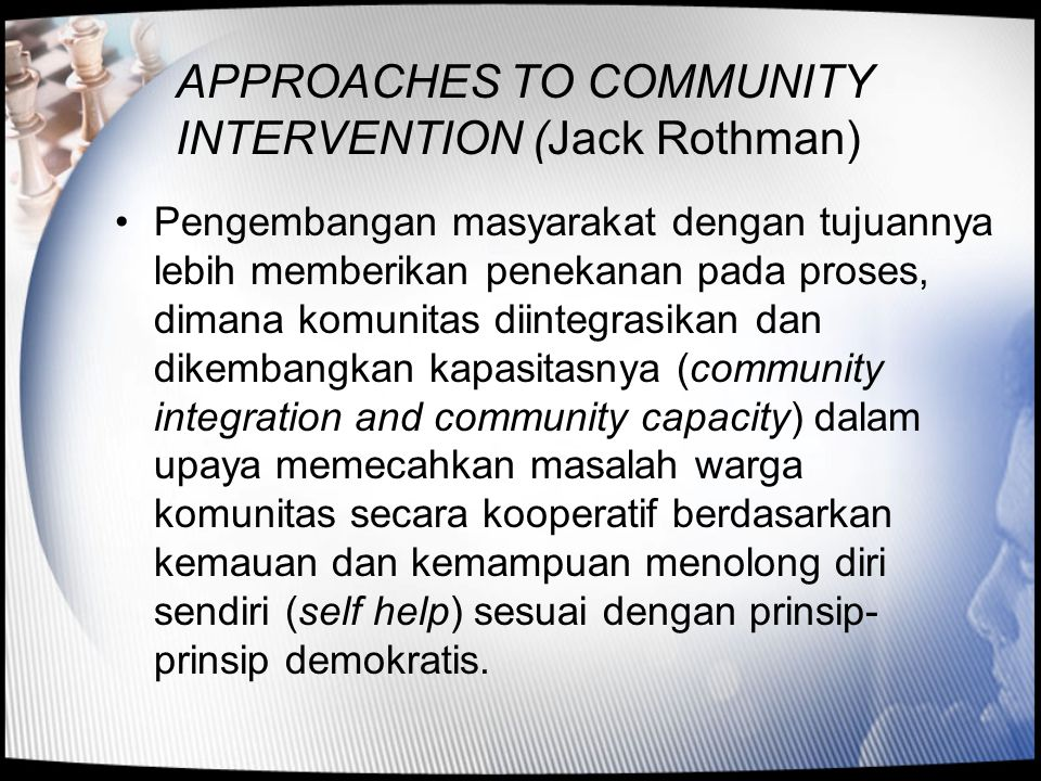 APPROACHES TO COMMUNITY INTERVENTION (Jack Rothman)