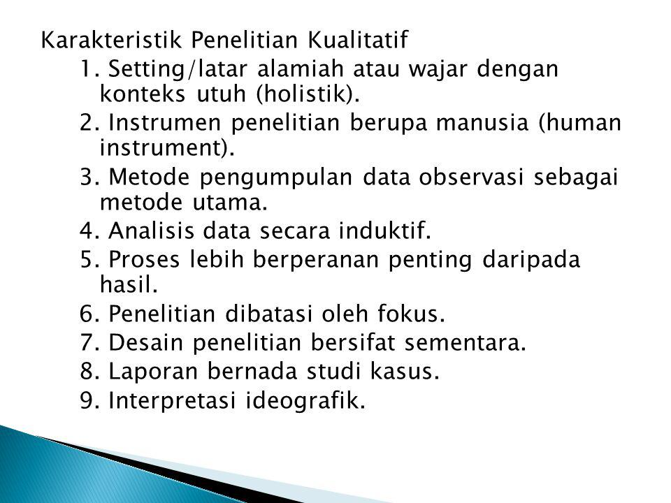 Karakteristik Penelitian Kualitatif 1