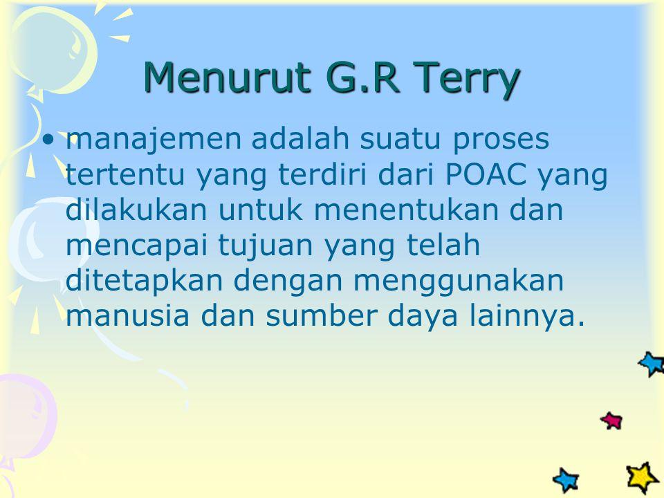 Menurut G.R Terry