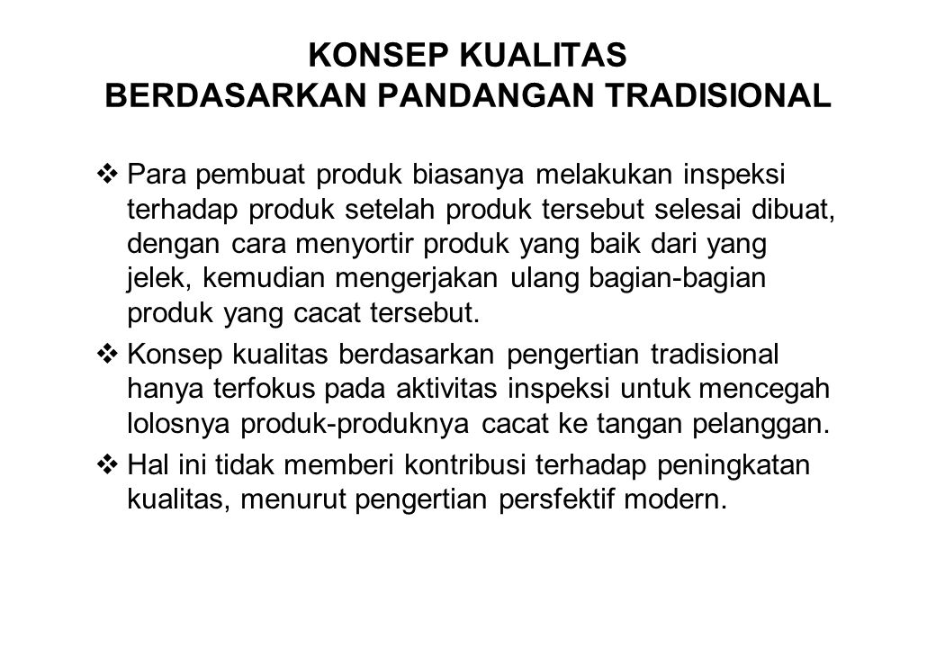 KONSEP KUALITAS BERDASARKAN PANDANGAN TRADISIONAL