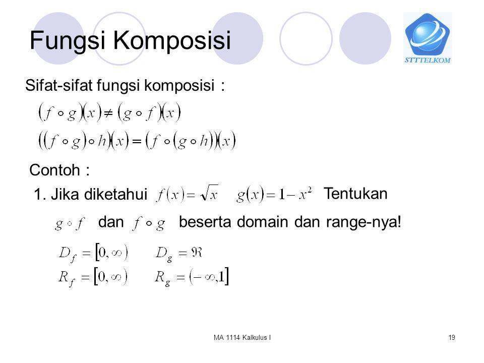 Fungsi Komposisi Sifat-sifat fungsi komposisi : Contoh :