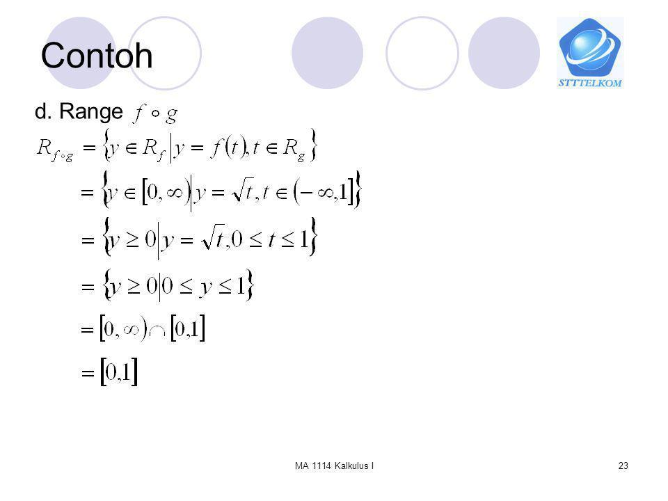Contoh d. Range MA 1114 Kalkulus I