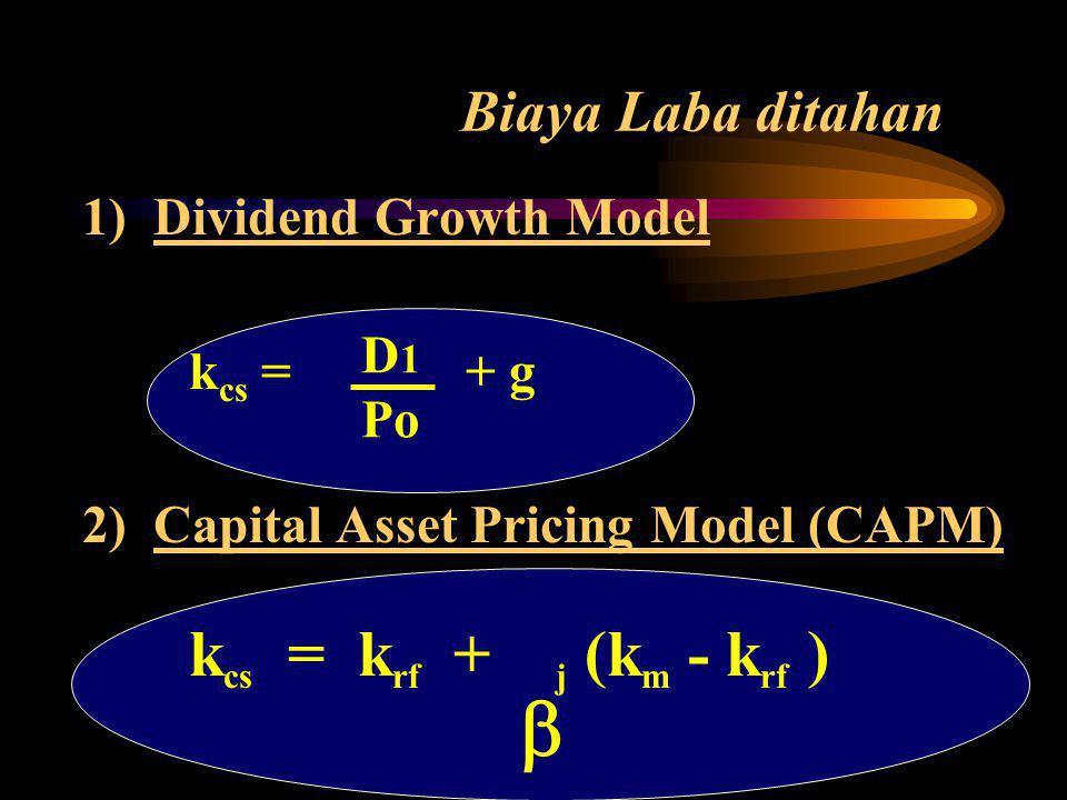 b Biaya Laba ditahan 1) Dividend Growth Model kcs = + g D1