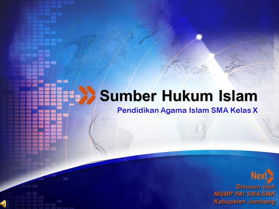 Sumber Hukum Islam Pendidikan Agama Islam SMA Kelas X Next