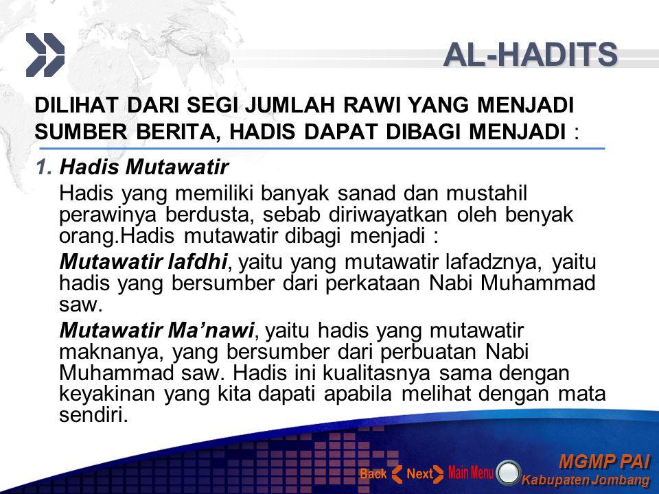 AL-HADITS Back Next DILIHAT DARI SEGI JUMLAH RAWI YANG MENJADI
