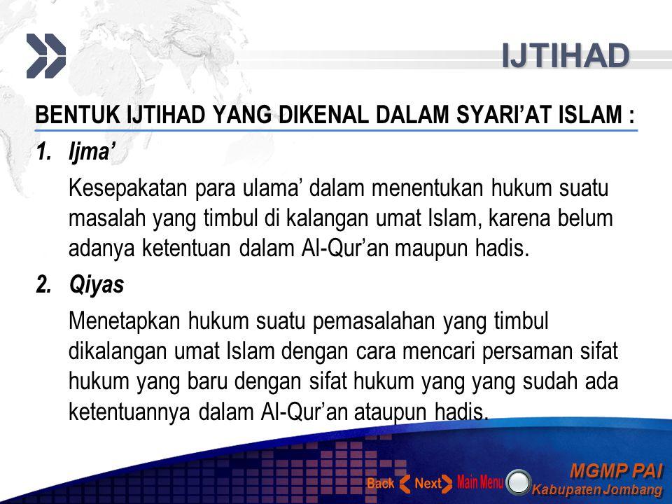 IJTIHAD Back Next BENTUK IJTIHAD YANG DIKENAL DALAM SYARI'AT ISLAM :