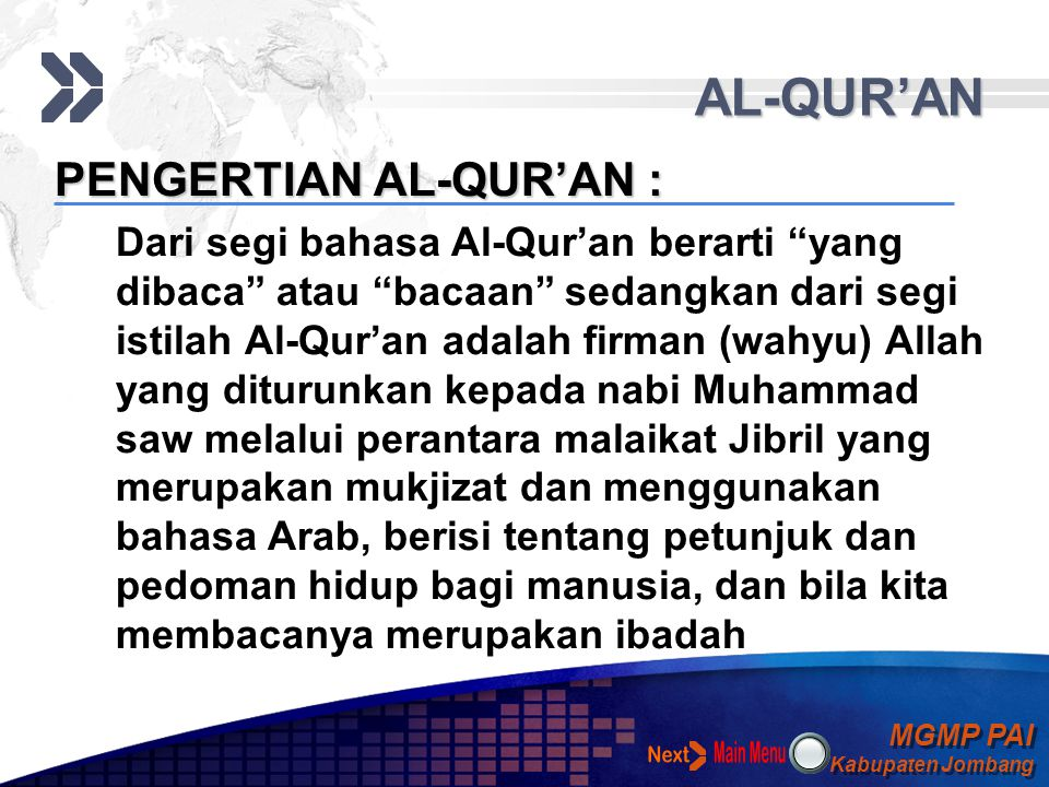 AL-QUR'AN Next PENGERTIAN AL-QUR'AN :
