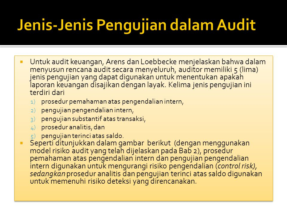 Jenis-Jenis Pengujian dalam Audit