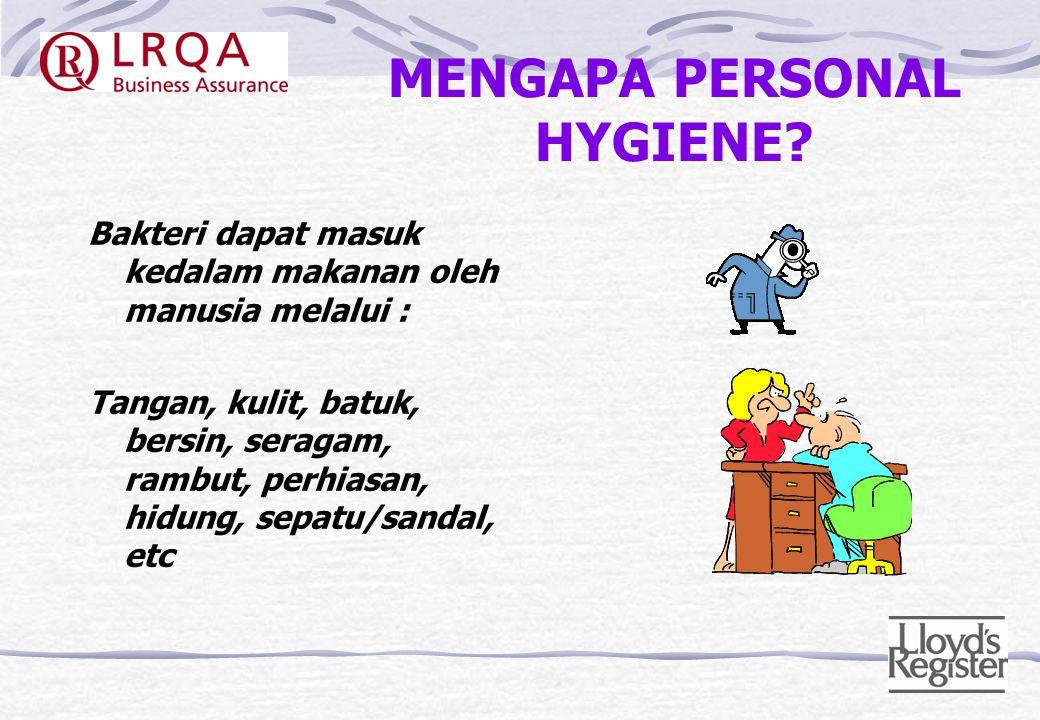 MENGAPA PERSONAL HYGIENE
