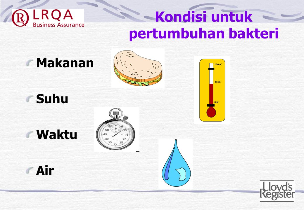 Kondisi untuk pertumbuhan bakteri