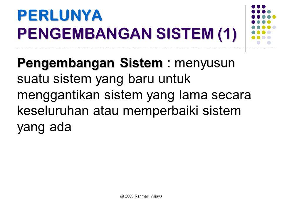 PERLUNYA PENGEMBANGAN SISTEM (1)
