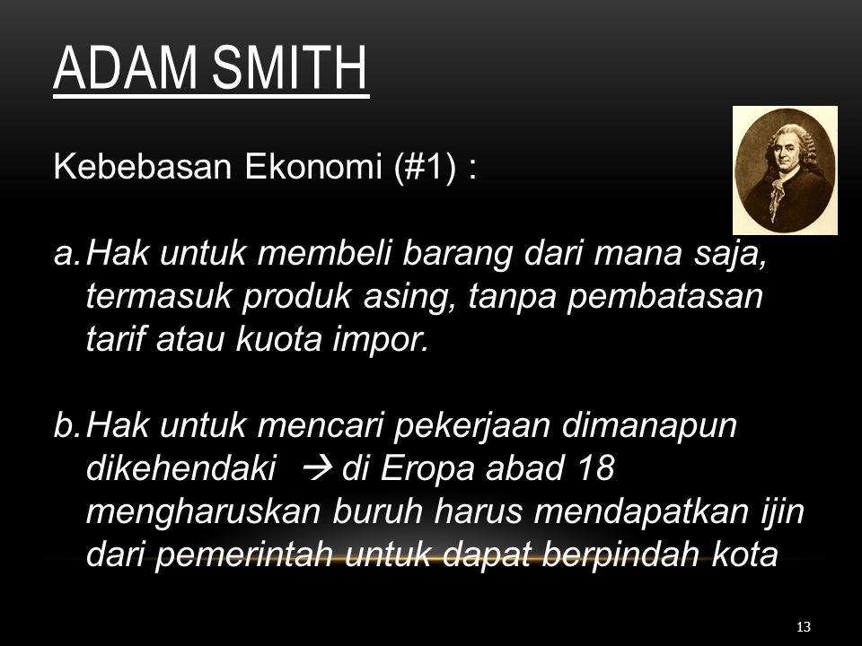Adam Smith Kebebasan Ekonomi (#1) :