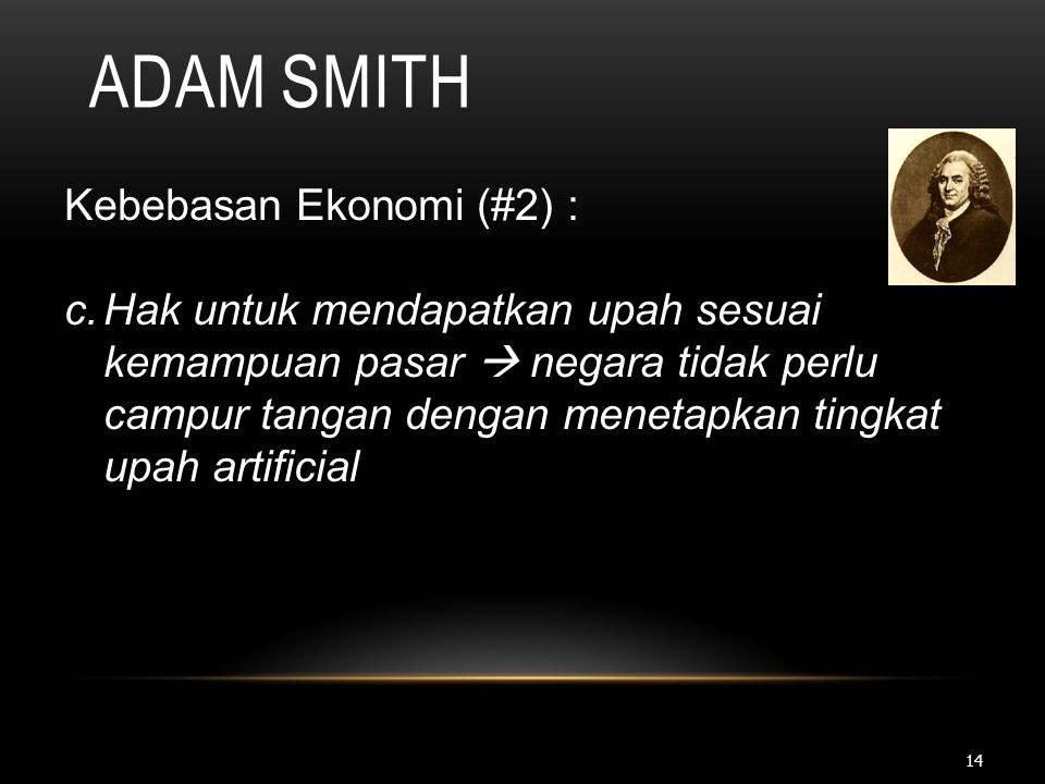 Adam Smith Kebebasan Ekonomi (#2) :