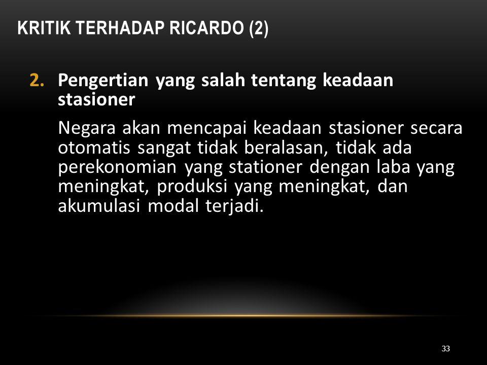 Kritik Terhadap Ricardo (2)